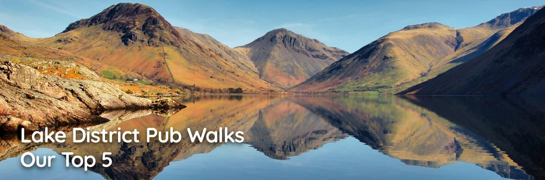 Lake District Pub Walks: Our Top 5